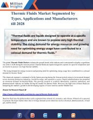 Thermic Fluids Market Segmented by Types, Applications and Manufacturers till 2028