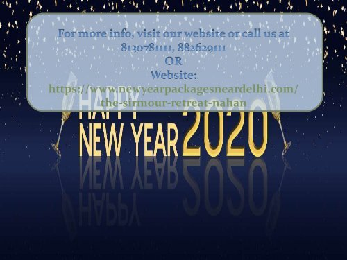New Year 2020 Sirmour Retreat Resort in Nahan | New Year 2020