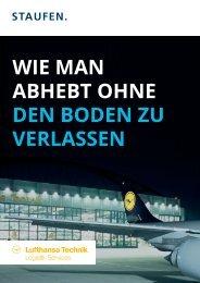 Wie man abhebt ohne den Boden zu verlassen: Lufthansa Technik ein Referenzprojekt der Staufen AG