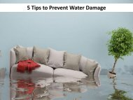 5 Tips to Prevent Water Damage