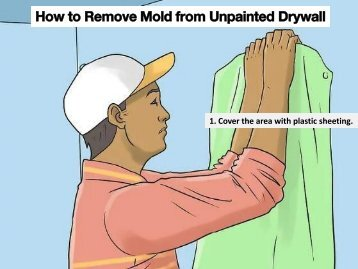 How to Remove Mold from Unpainted Drywall