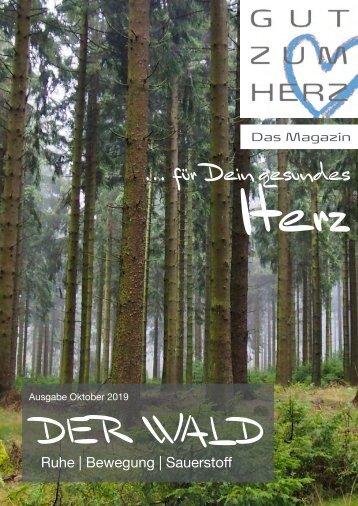 GUT ZUM HERZ   Das Magazin Ausgabe Oktober 2019 »Der Wald«