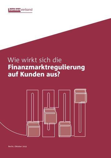 Wie wirkt sich die Finanzmarktregulierung auf Kunden aus?