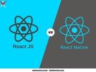 ReactJS Vs React Native: Understanding Differences, Advantages, Disadvantages