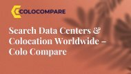 Search Data Centers & Colocation Worldwide