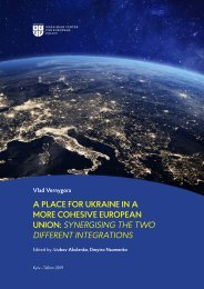 Vlad Vernygora -  A PLACE FOR UKRAINE IN A MORE COHESIVE EUROPEAN UNION: SYNERGISING THE TWO DIFFERENT INTEGRATIONS