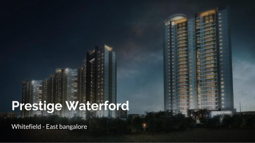 Prestige Waterford Whitefield East Bangalore Flats