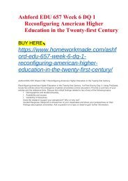 Ashford EDU 657 Week 6 DQ 1 Reconfiguring American Higher Education in the Twenty-first Century