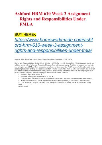 Ashford HRM 610 Week 3 Assignment Rights and Responsibilities Under FMLA