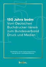 Festschrift zum 150zig jährigen Jubiläum des bvdm