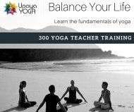 300 Hour Yoga Teacher Training - Learn The Fundamental of Yoga