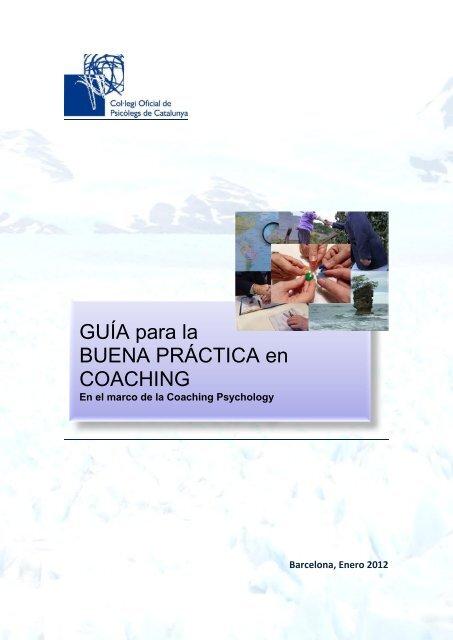Guía para la Buena Práctica en Coaching, en el marco de la Coaching Psychology