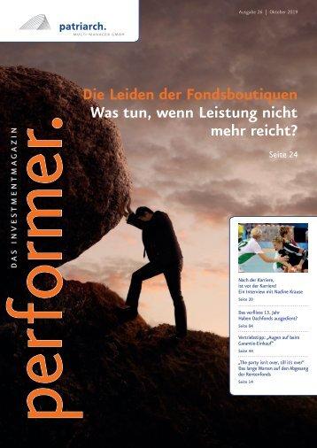 performer. - DAS INVESTMENTMAGAZIN FÜR VERMITTLER  / Ausgabe 26 / Oktober 2019