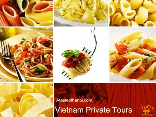 Vietnam Private Tour - A Taste of Hanoi