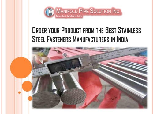 Order your Product from the Best Stainless Steel Fasteners Manufacturers in India