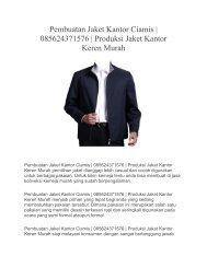 Pembuatan Jaket Kantor Ciamis   085624371576   Produksi Jaket Kantor Keren Murah