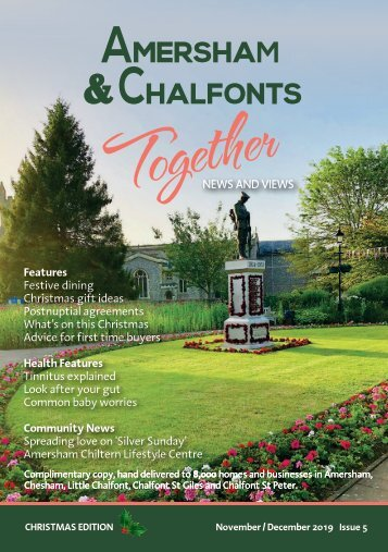 Amersham & Chalfonts Together November/December 2019 Issue