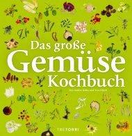 Andree Köthe & Yves  Ollech - Das große Gemüsekochbuch