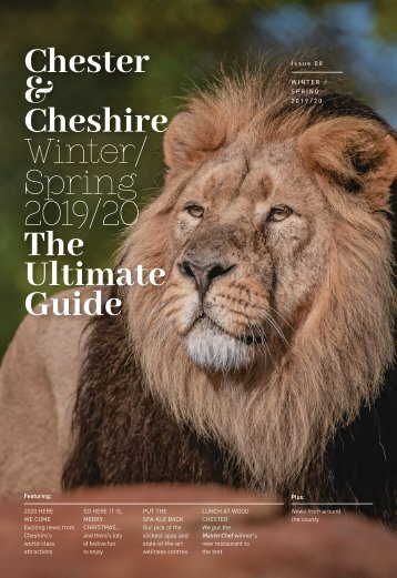 Chester & Cheshire: Ultimate Guide - Winter/Spring Edition