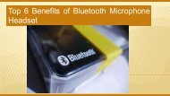 Top 6 Benefits of Bluetooth Microphone Headset