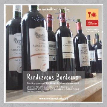 Weine für Freunde - Sonderausgabe Bordeaux
