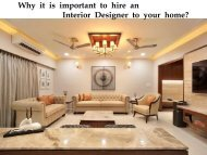 Why it is important to have Interior Designer to your home