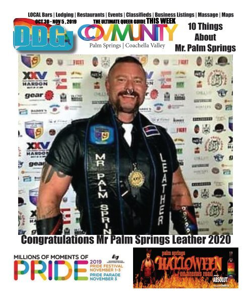OCT 30 to NOV 5 , 2019 This week 10 things to know about Mr Palm Springs Leather!