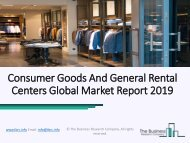Consumer Goods And General Rental Centers Market Growth Analysis 2019-2022
