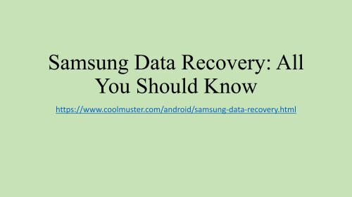 Samsung Data Recovery Everything You Need to Know