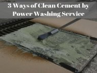 3 Ways of Clean Cement by Concrete Power Washing Service at Raleigh NC