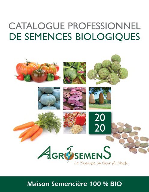 AGROSEMENS - Catalogue PRO 2020 - Semences maraîchères 100% Bio