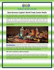 New Business Capital World Trade Center Noida