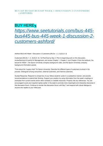 BUS 445 BUS445 BUS:445 WEEK 1 DISCUSSION 2 CUSTOMERS (ASHFORD)