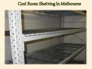 Cool Room Shelving In Melbourne
