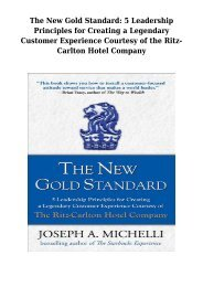 Scarica The New Gold Standard- 5 Leadership Principles for Creating a Legendary Customer Experience Courtesy of the Ritz-Carlton Hotel Company Libri Gratis (PDF, ePub, Mobi) Di Joseph A. Michelli