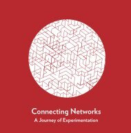 Connecting Networks - A Journey of Experimentation