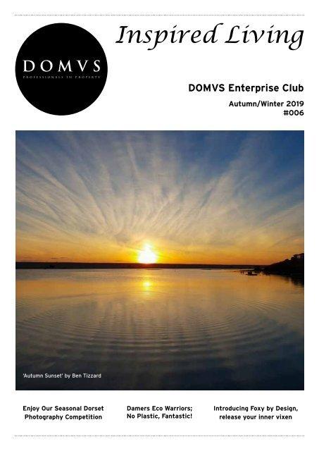 DOMVS Enterprise Club Inspired Living - Issue 6 – Autumn Winter 2019