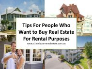 Tips For People Who Want to Buy Real Estate For Rental Purposes