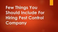 Few Things You Should Include For Hiring Pest Control Company