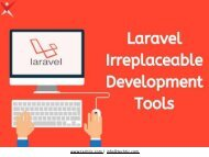 Irreplaceable Laravel Development Tools by Techtic Solutions