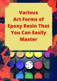 Various Art Forms of Epoxy Resin That You Can Easily Master