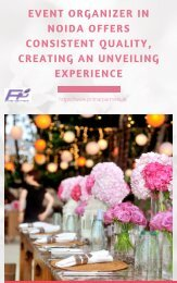 Event organizer in Noida offers consistent quality creating an unveiling experience