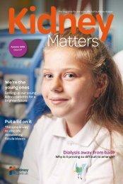 Kidney Matters - Issue 7 Autumn 2019