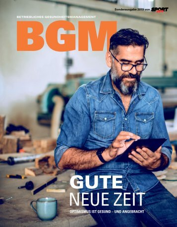 Betriebliches Gesundheitsmanagement Magazin 2019
