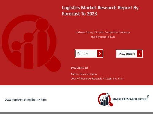 Global Logistics Market Research Report- Forecast 2023