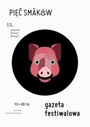 13. Azjatycki Festiwal Filmowy Pięć Smaków - gazeta festiwalowa, program