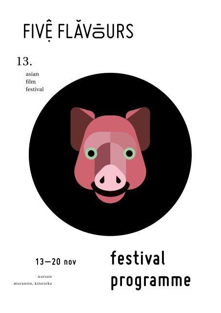 13th Five Flavours Asian Film Festival - programme