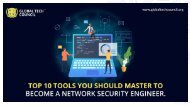 Top 10 Tools You Should Master To Become A Network Security Engineer