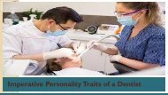 Imperative Personality Traits of a Dentist