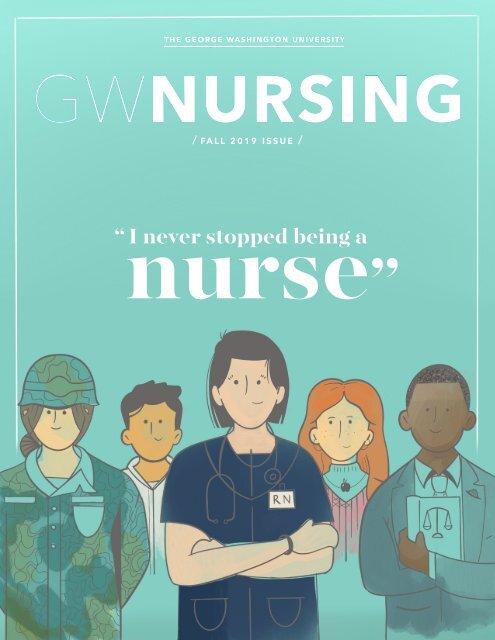 GW Nursing Magazine Fall 2019